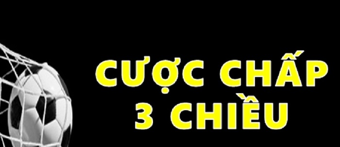 Chi-tiet-ve-keo-cuoc-chap-3-chieu-ban-nen-biet-1