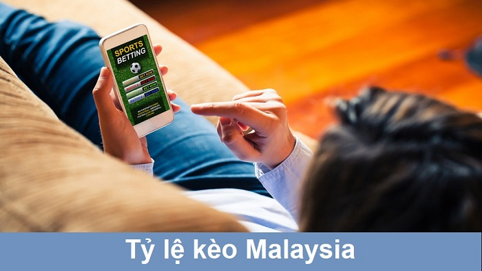 Tim-hieu-chi-tiet-ve-ty-le-keo-Malaysia-1
